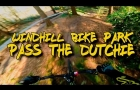 Windhill Bike Park - Pass The Dutchie