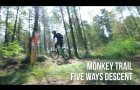 The Monkey Trail - Five Ways Descent Trailer