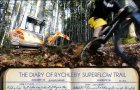 THE DIARY OF RYCHLEBY SUPERFLOW TRAIL